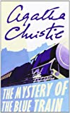 Agatha Christie The Mystery of the Blue Train (Poirot)