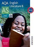 AQA English Literature B AS Second Edition (Aqa As Level)
