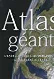 echange, troc Place des victoires - Atlas géant : L'encyclopédie cartographique de la planète Terre