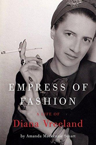 Empress of Fashion: A Life of Diana Vreeland PDF