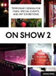 On show by design /anglais