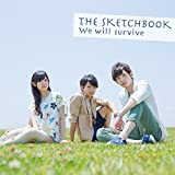 We will Survive♪The Sketchbookのジャケット