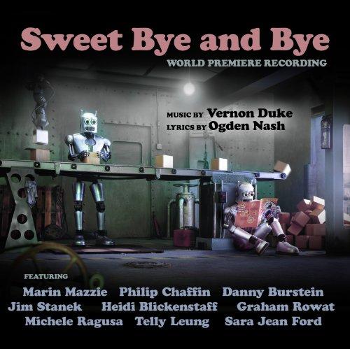 Sweet Bye and Bye