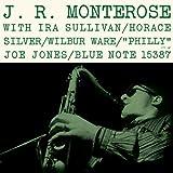 The Rudy Van Gelder Edition : J.R. Monterose