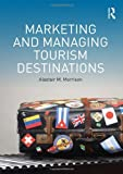 img - for Marketing and Managing Tourism Destinations book / textbook / text book