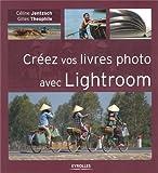 Photo du livre Créez vos livres photo avec Lightroom