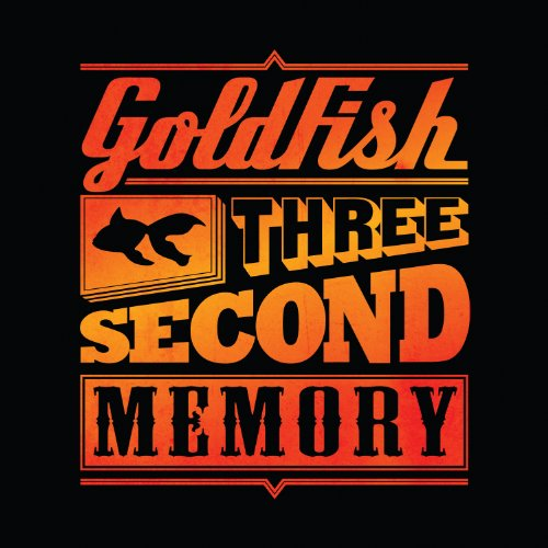 Goldfish-Three Second Memory-2013-SSR Download