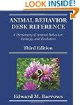 Animal Behavior Desk Reference: A Dic...