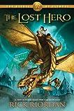 Rick Riordan - The Heroes of Olympus: The Lost Hero