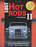 img - for Lost Hot Rods II: More Remarkable Stories of How They Were Found (Cartech) book / textbook / text book