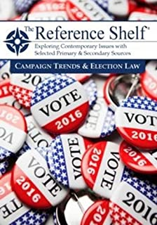 Book Cover: Reference Shelf: Campaign Trends & Election Law