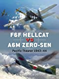 img - for F6F Hellcat vs A6M Zero-sen: Pacific Theater 1943-44 (Duel) book / textbook / text book