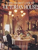 img - for The Secret Life of Victorian Houses by Elan Zingman-Leith (1993-08-04) book / textbook / text book