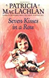 Seven Kisses in a Row (Charlotte Zolotow Books)