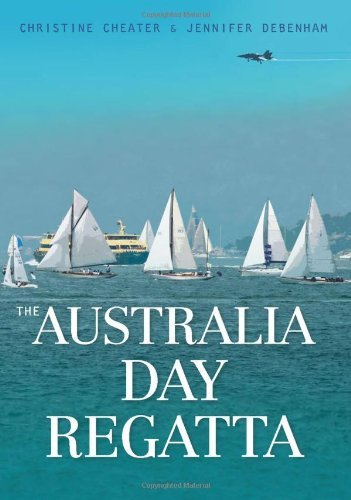 Australia Day Regatta by Christine Cheater (2014-02-28)
