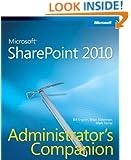 Microsoft SharePoint 2010 Administrator's Companion (Admin Companion)