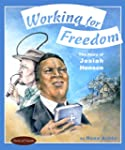 Working for Freedom: The Story of Jos...