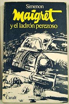 Maigret Y El Ladrón Perezoso