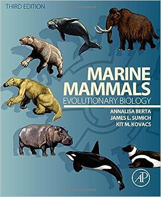 Marine Mammals, Third Edition: Evolutionary Biology