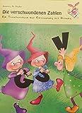 Image de Die verschwundenen Zahlen - Ein Theaterstück zur Einschulung mit Gesang inkl. CD
