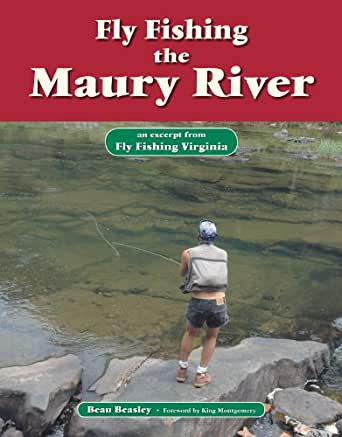 Fly fishing the maury river an excerpt from for Fly fishing virginia