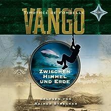 Zwischen Himmel und Erde (Vango 1) Hörbuch von Timothée De Fombelle Gesprochen von: Rainer Strecker