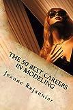 The 50 Best Careers inside Modeling