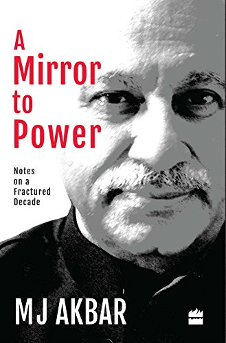 A Mirror to Power: The Politics of a Fractured Decade