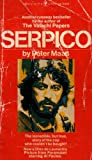 Serpico: The Incredible but True Story of the Cop Who Couldn't Be Bought (55308244175, X8244S175ABB)