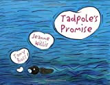 Tadpole's Promise by Jeanne Willis New Edition (2005) Jeanne Willis