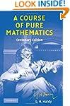 A Course of Pure Mathematics Centenar...