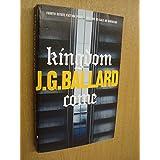 Kingdom Come ~ J. G. Ballard