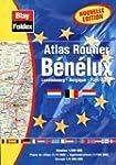 Atlas routiers : Benelux (l�gende en...