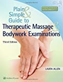 img - for Plain and Simple Guide to Therapeutic Massage & Bodywork Examinations book / textbook / text book