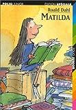 Matilda (French Edition) by Roald Dahl (1998-10-04)