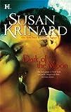 Dark of the Moon (0373772580) by Krinard, Susan