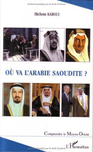 Où va l'Arabie Saoudite?