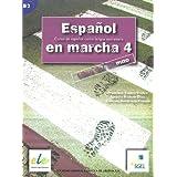 Español en marcha 4 alumno (Espanol en Marcha)