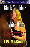 Black Neighbor, White Wife