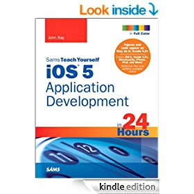 Sams Teach Yourself iOS 5 Application Development in 24 Hours (3rd Edition)