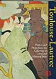 img - for Toulouse-Lautrec: Posters and Prints from the Collection of Irene and Howard Stein book / textbook / text book