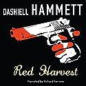 Red Harvest (       UNABRIDGED) by Dashiell Hammett Narrated by Richard Ferrone