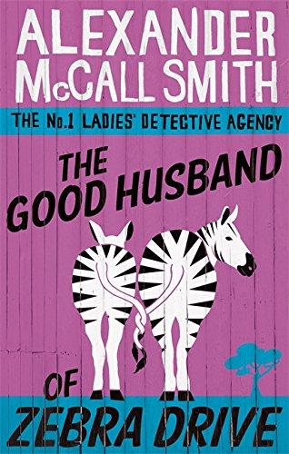 The Good Husband of Zebra Drive (No. 1 Ladies