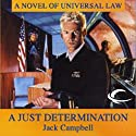 A Just Determination: JAG in Space, Book 1 (       UNABRIDGED) by Jack Campbell Narrated by Nick Sullivan