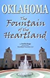 img - for Oklahoma: The Fountain of the Heartland book / textbook / text book