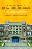 New Hope for Urban High Schools: Cultural Reform, Moral Leadership, and Community Partnership (0275991652) by Gonsalves, Lisa