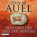 Ayla und das Lied der Höhlen (Ayla 6) Audiobook by Jean M. Auel Narrated by Hildegard Meier