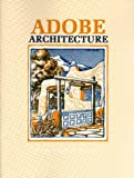 img - for By Myrtle Stedman Adobe Architecture (2 Sub) [Paperback] book / textbook / text book