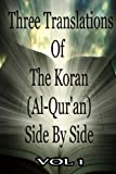 img - for Three Translations Of The Koran Vol 1 book / textbook / text book