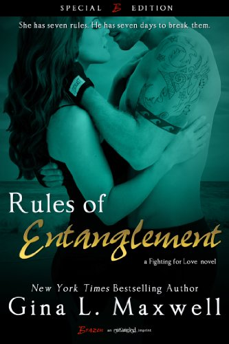 Rules of Entanglement: A Fighting for Love Novel (Entangled Brazen)